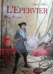 L'Épervier (Pellerin) -7TT- La mission