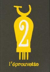 L'Éprouvette -2- Numéro deux