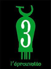 L'Éprouvette -3- Numéro trois