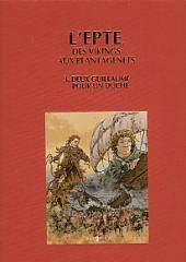 L'epte, des vikings aux Plantagenets -3TT- Deux Guillaume pour un Duché