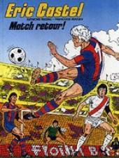 Eric Castel -2a- Match retour!