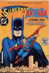 Superman et Batman (Collection) -11- Superman et Batman - L'Étrange Saga de Stalagron