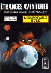 Étranges aventures (1re série - Arédit) -34- L'incroyable Hulk