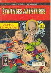 Étranges aventures (1re série - Arédit) -53- Alpha, le mutant