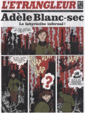 L'Étrangleur - Adèle Blanc-Sec -1- Le labyrinthe infernal!