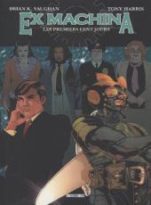 Ex Machina (Editions USA & Panini) -1a- Les premiers cent jours