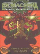 Ex Machina (Editions USA & Panini) -1- Les Cent Premiers Jours