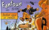 Fanfoué des Pnottas (Les aventures de) -4- Fanfoué casse la baratte