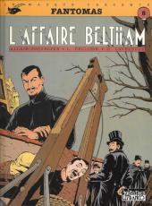 Fantômas (Dellisse/Laverdure) -1a- L'affaire Beltham