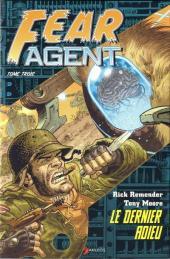 Fear Agent -3- Le dernier adieu