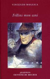 (AUT) Manara - Fellini mon ami