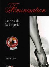 Féminisation -1- Le prix de la lingerie