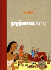 Les filles -1TT- Pyjama party