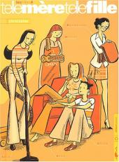 Les filles -4- Telle mère telle fille