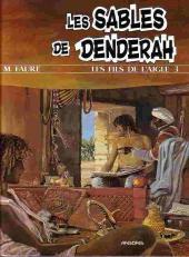 Les fils de l'aigle -3a- Les sables de Denderah