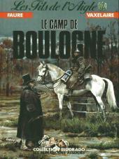 Les fils de l'aigle -5- Le camp de Boulogne