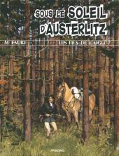 Les fils de l'aigle -7- Sous le soleil d'Austerlitz