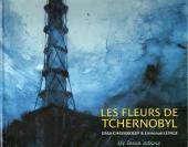 Un printemps à Tchernobyl -Carnet- Les fleurs de Tchernobyl