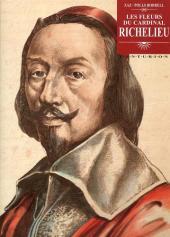 Les fleurs du Cardinal Richelieu