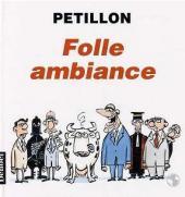 (AUT) Pétillon -3- Folle ambiance