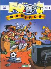 Les foot-maniacs -3- Tome 3