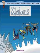 Lapinot (Les formidables aventures de) -2b00- Slaloms