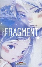 Fragment -3- Tome 3