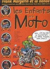 Frank Margerin et la bande - Les Enfants de la Moto