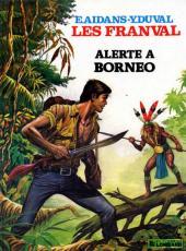 Les franval -6a1982- Alerte à Bornéo