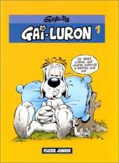 Gai-Luron (Fluide junior) -1- Tome 1