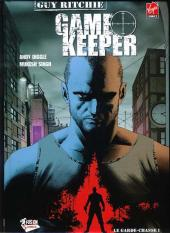 Game Keeper -1- Le Garde-chasse