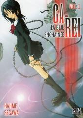 Ga-Rei - La bête enchaînée -1- Vol. 1