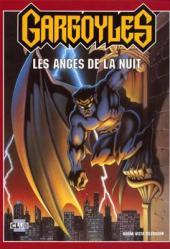 Walt Disney (Dargaud) - Gargoyles, les Anges de la nuit