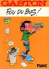 Gaston (Hors-série) -FB19- Fou du bus - TUHC