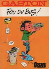 Gaston (Hors-série) -FB20- Fou du bus - TRAM