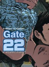 Gate 22 -1- Le lendemain ailleurs