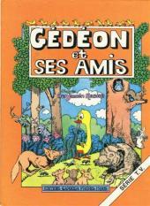 Gédéon -HS4- Gédéon et ses amis