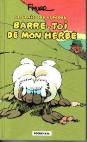 Le génie des Alpages -3Poc- Barre-toi de mon herbe