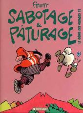 Le génie des Alpages -11- Sabotage et pâturage