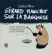 Gérard Manchot sur la banquise