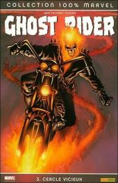 Ghost Rider (100% Marvel) -3- Cercle vicieux