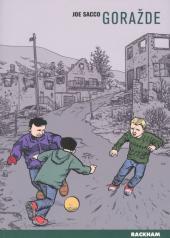 Gorazde -INT- La guerre en Bosnie Orientale 1993-1995