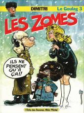 Le goulag -3b- Les zomes