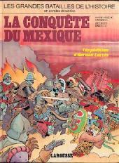 Les grandes batailles de l'histoire en BD -7- La conquête du Mexique