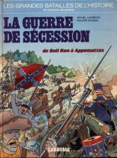 Les grandes batailles de l'histoire en BD -8- La guerre de sécession, de Bull run à Appomatox