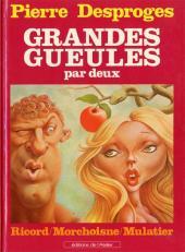 Les grandes gueules (Morchoisne/Ricord/Mulatier) -3- Grandes gueules par deux