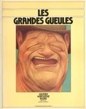 Les grandes gueules (Morchoisne/Ricord/Mulatier) -1- Les Grandes gueules