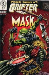 Planète Comics (2e série) -5- Grifter & The Mask