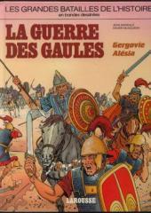 Les grandes batailles de l'histoire en BD -2- La guerre des Gaules