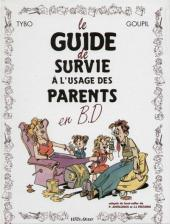 Le guide -5- Le guide de survie à l'usage des parents
